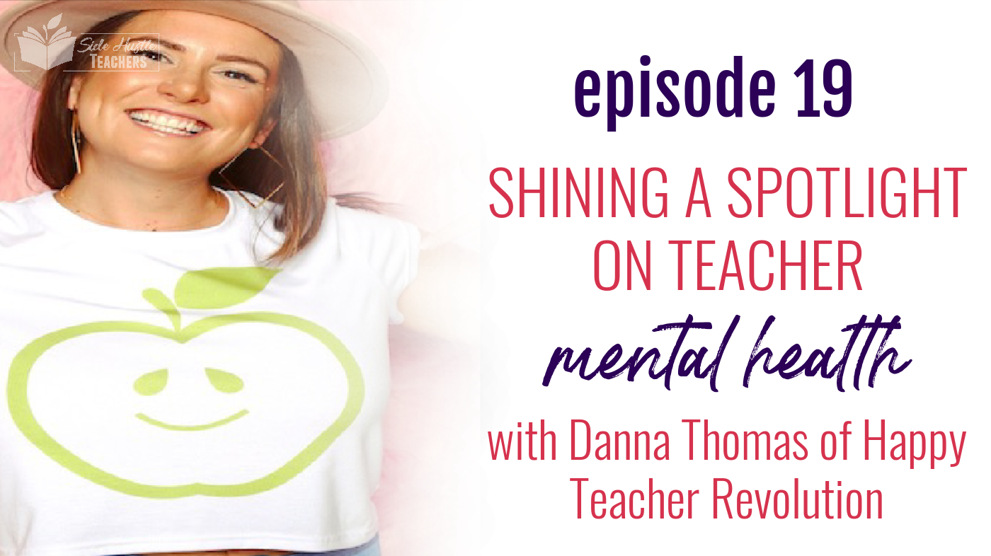 Teachers take care of everyone... except themselves. Danna Thomas of the Happy Teacher Revolution believes that the key to being a great teacher is being a happy person. She shares her experiences and tips for maintaining your mental health when managing the stress of the classroom.