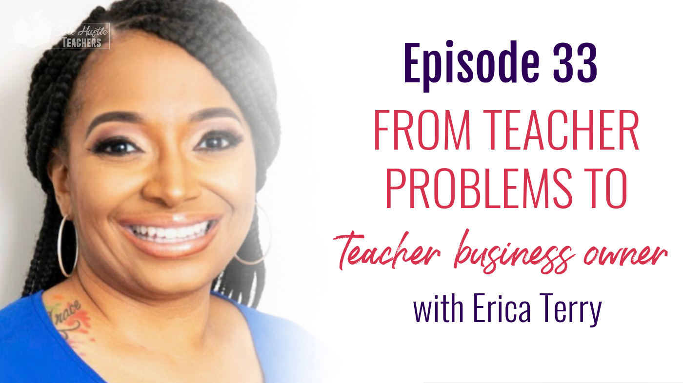 Every teacher has problems of some kind in the classroom. For Erica, it was a less than cooperative co-teacher. So she took her #teacherproblem and created a side hustle helping others who had the same issue. Now she's an edupreneur!