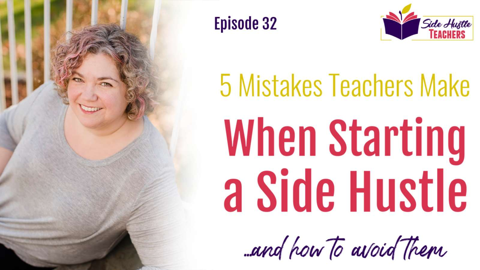 When you're starting something new, mistakes are inevitable.  But some mistakes are avoidable, if you're prepared for them. Here are 5 of the mistakes I see most often with clients and members of the Side Hustle Teachers community, and how to avoid them.