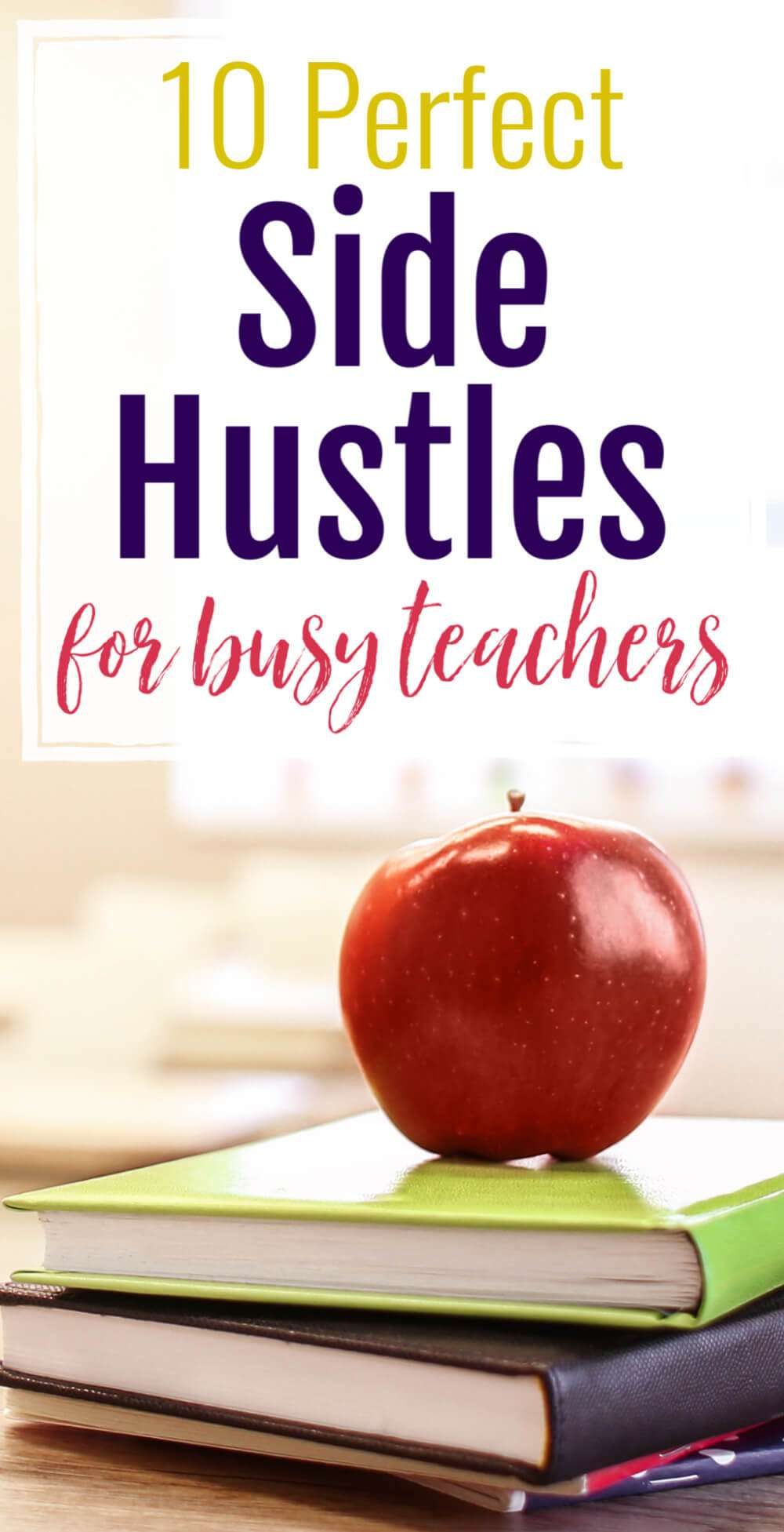 10 Perfect Side Hustles for Busy Teachers