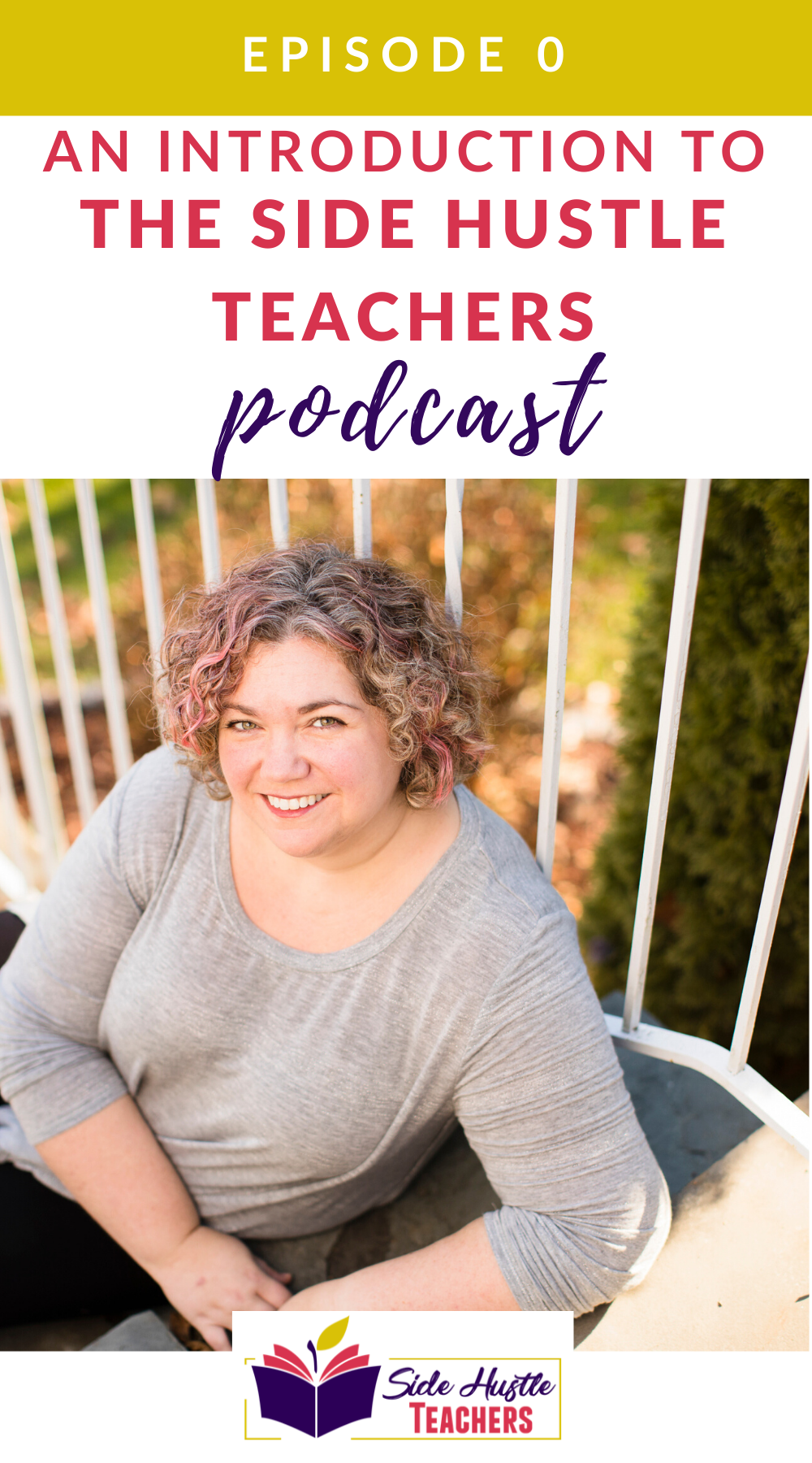 An Introduction to The Side Hustle Teachers Podcast