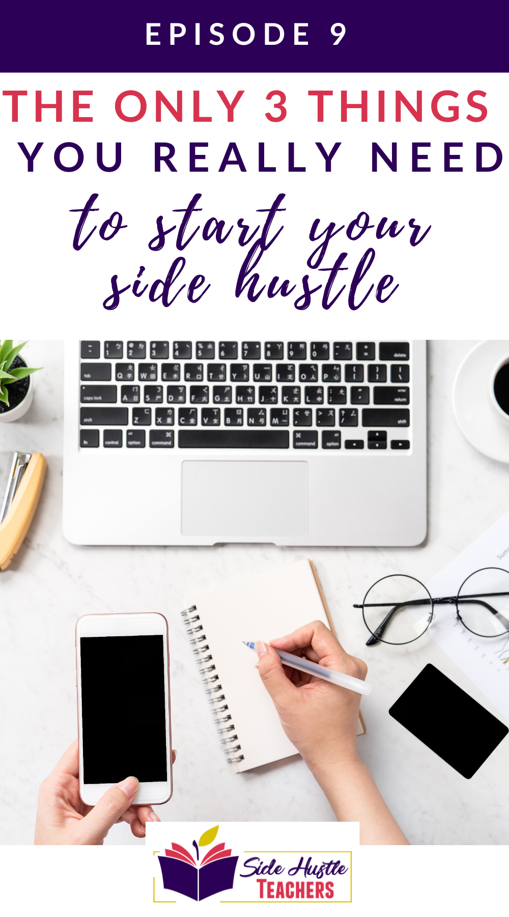 The Only 3 Things You Really Need to Start A Side Hustle