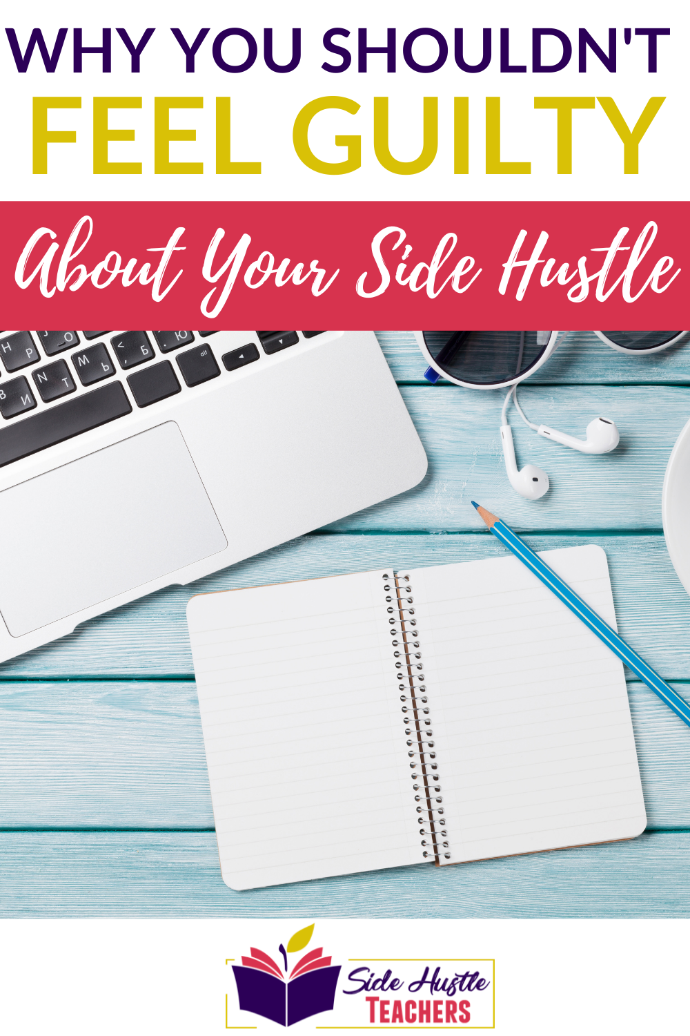 Why You Shouldn\'t Feel Guilty About Your Side Hustle