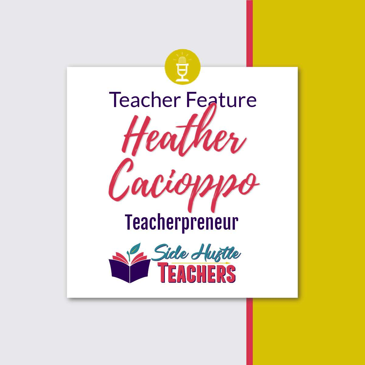 [Teacher Feature] Heather Cacioppo, Teacherpreneur
